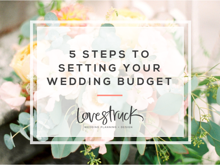 HOW TO PLAN YOUR WEDDING // 5 steps to setting your wedding budget