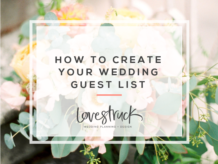HOW TO PLAN YOUR WEDDING // How to create your wedding guest list